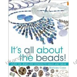 All About Beads: Over 100 Jewellery Designs to Make and Wear Kalendarze ścienne