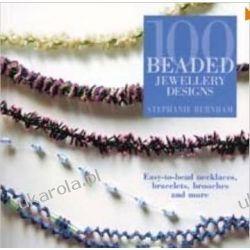 100 Beaded Jewellery Designs Pozostałe