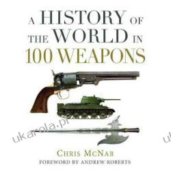 A History of the World in 100 Weapons (General Military) Kalendarze ścienne
