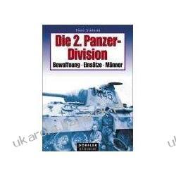 Die 2. Panzer-Division Bewaffnung, Einsätze, Männer Steiner Franz Pozostałe