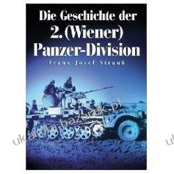 Die Geschichte der 2. (Wiener) Panzer-Division Strauss Franz Josef Kalendarze ścienne