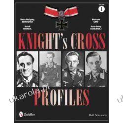 Knight's Cross Profiles: Heinz-Wolfgang Schnaufer, Rudolf Winnerl, Hermann Graf, Hans-Georg Schierholz v. 1  Wybitne postaci