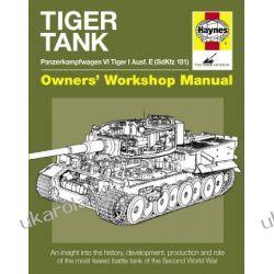 Tiger Tank Manual: Panzerkampfwagen VI Tiger 1 Ausf.E (Sdkfz 181) (Owner's Workshop Manual) Kalendarze ścienne