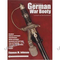 World War II German War Booty (Schiffer Military History) Pozostałe