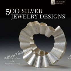 500 Silver Jewelry Designs (500 Series)