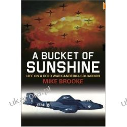 A Bucket of Sunshine: Life in a Cold War Canberra Squadron Kalendarze ścienne