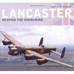 Lancaster: Reaping the Whirlwind Martin A. Bowman  Kalendarze ścienne