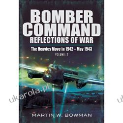 Bomber Command: Reflections of War: Battleground Berlin (July 1943 - March 1944) (RAF Bomber Command: Reflections of War)