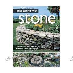 Landscaping with Stone Pat Sagui Pozostałe