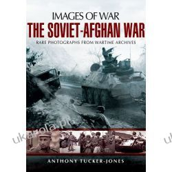The Soviet-Afghan War (Images of War) Pozostałe