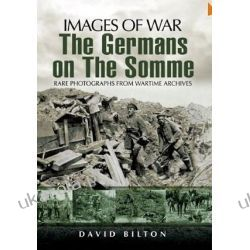 The Germans on the Somme (Images of War) Pozostałe