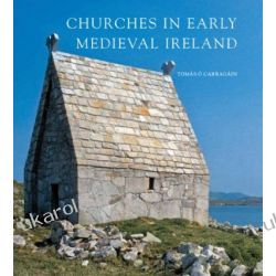 Churches in Early Medieval Ireland: Architecture Ritual and Memory Kalendarze ścienne