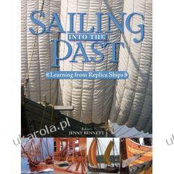 Sailing into the Past: Replica Ships and Seamanship Sztuka, malarstwo i rzeźba