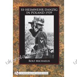 SS-HEIMWEHR DANZIG IN POLAND 1939 Rolf Michaelis Pozostałe