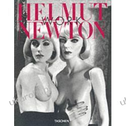 Helmut Newton: Work (Taschen jumbo series) Biografie, wspomnienia