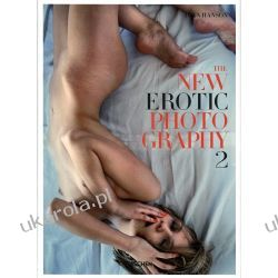 The New Erotic Photography: v. 2 Pozostałe