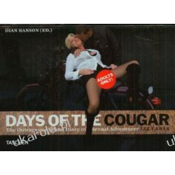 Days of the Cougar: The Outrageous Visual Diary of Sexual Adventurer Liz Earls Pozostałe