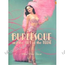 Burlesque and the Art of the Teese / Fetish and the Art of the Teese Pozostałe