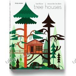 Tree Houses. Fairy Tale Castles in the Air Pozostałe