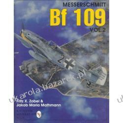 Messerschmitt Bf 109 Vol.2 Schiffer Military / Aviation History