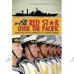Red Star Over the Pacific: China's Rise and the Challenge to U.S. Maritime Strategy Kalendarze ścienne