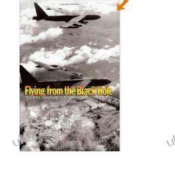 Flying from the Black Hole: The B-52 Navigator-Bombardiers of Vietnam Kalendarze ścienne