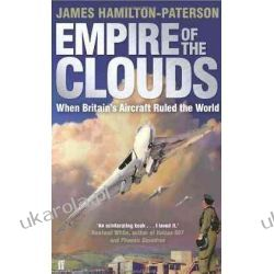 Empire of the Clouds: When Britain's Aircraft Ruled the World Pozostałe