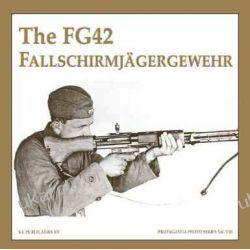The Fg42 Fallschirmjagergewehr (Propaganda Photo) Pozostałe