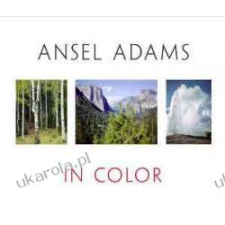Ansel Adams In Color: Revised and Expanded Edition Pozostałe