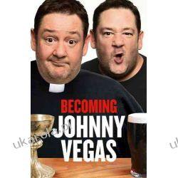 Becoming Johnny Vegas Historyczne
