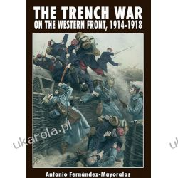 Trench Warfare: On the Western Front 1914-1918 Pozostałe