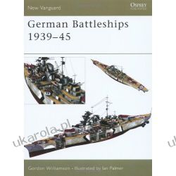 German Battleships 1939-45 (New Vanguard) Historyczne