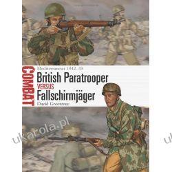 British Paratrooper Vs Fallschirmjager: Mediterranean, 1942-43 (Combat) Mundury, odznaki i odznaczenia