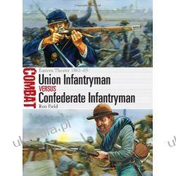 Union Infantryman vs Confederate Infantryman (Combat)  Kampanie i bitwy