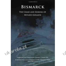 Bismarck: The Chase and Sinking of Hitler's Goliath Pozostałe