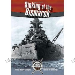 Sinking of the Bismarck (Great Battles Thru the Ages) Mundury, odznaki i odznaczenia