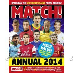Match Annual 2014: From the Makers of the UK's Bestselling Football Magazine Marynarka Wojenna