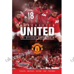 Official Manchester United FC Annual 2014 (Annuals 2014)