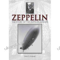 Zeppelin: the Story of the Zeppelin Airships Marynarka Wojenna