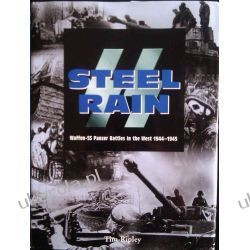 SS Steel Rain: Waffen-SS Panzer Battles in the West 1944-1945 Kalendarze ścienne