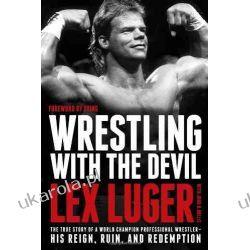 Wrestling with the Devil Pozostałe