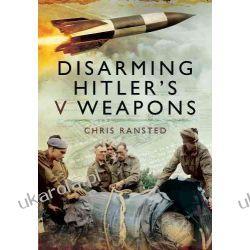 Disarming Hitler's V Weapons: Bomb Disposal - The V1 & V2 Rockets Marynarka Wojenna