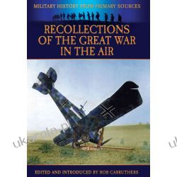 Recollections of the Great War in the Air (Military History from Primary Sources) Samochody