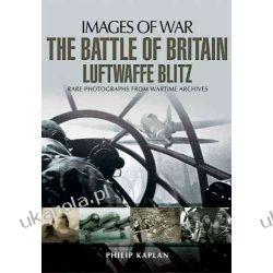 The Battle of Britain: Luftwaffe Blitz (Images of War) Kalendarze ścienne
