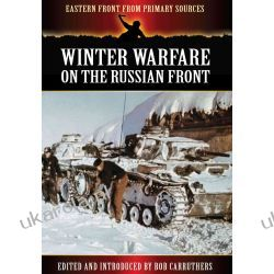 Winter Warfare on the Russian Front (Eastern Front from Primary Sources) Kalendarze ścienne
