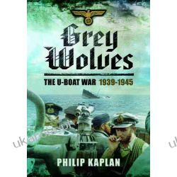Grey Wolves: The U-Boat War 1939-1945 Biografie, wspomnienia