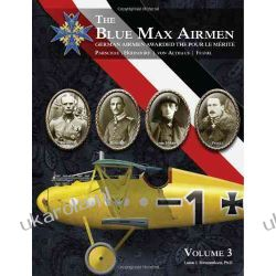 The Blue Max Airmen Volume 3: German Airmen Awarded the Pour le Mérite, Volume 3 Kalendarze ścienne