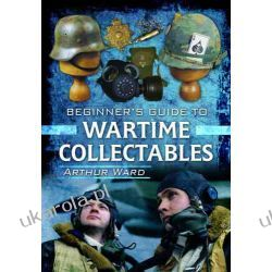 A Guide to Wartime Collectables Pozostałe