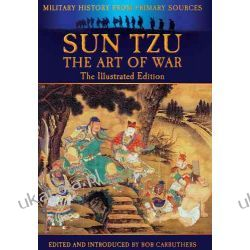 Sun Tzu The Art of War Through the Ages (Military History from Primary Sources) Zagraniczne
