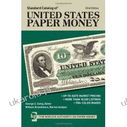 Standard Catalog of United States Paper Money, 32nd edition